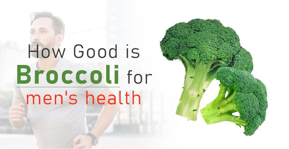 broccoli for men's health