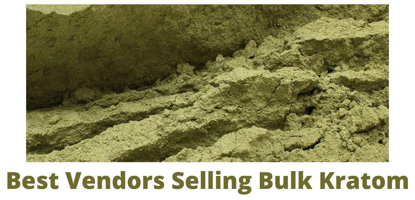 Best Vendors Selling Bulk Kratom