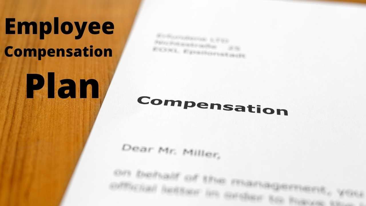 Employee Compensation Plan
