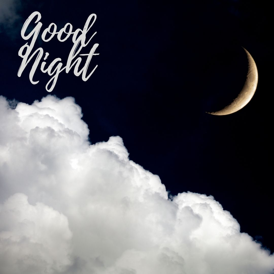 Good Night near moon and clouds